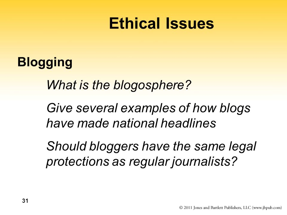 Ethical Issues Blogging What is the blogosphere