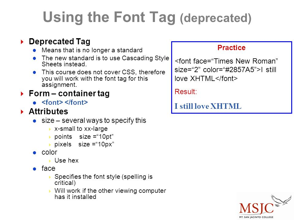 Using the Font Tag (deprecated)