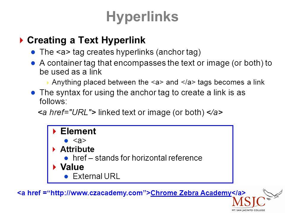 Hyperlinks Creating a Text Hyperlink Element Value