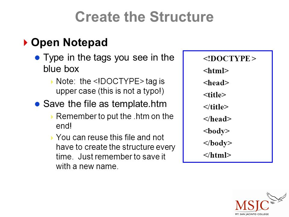 Create the Structure Open Notepad