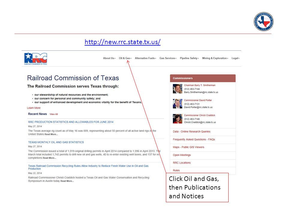 http://new.rrc.state.tx.us/ Click Oil and Gas, then Publications and Notices