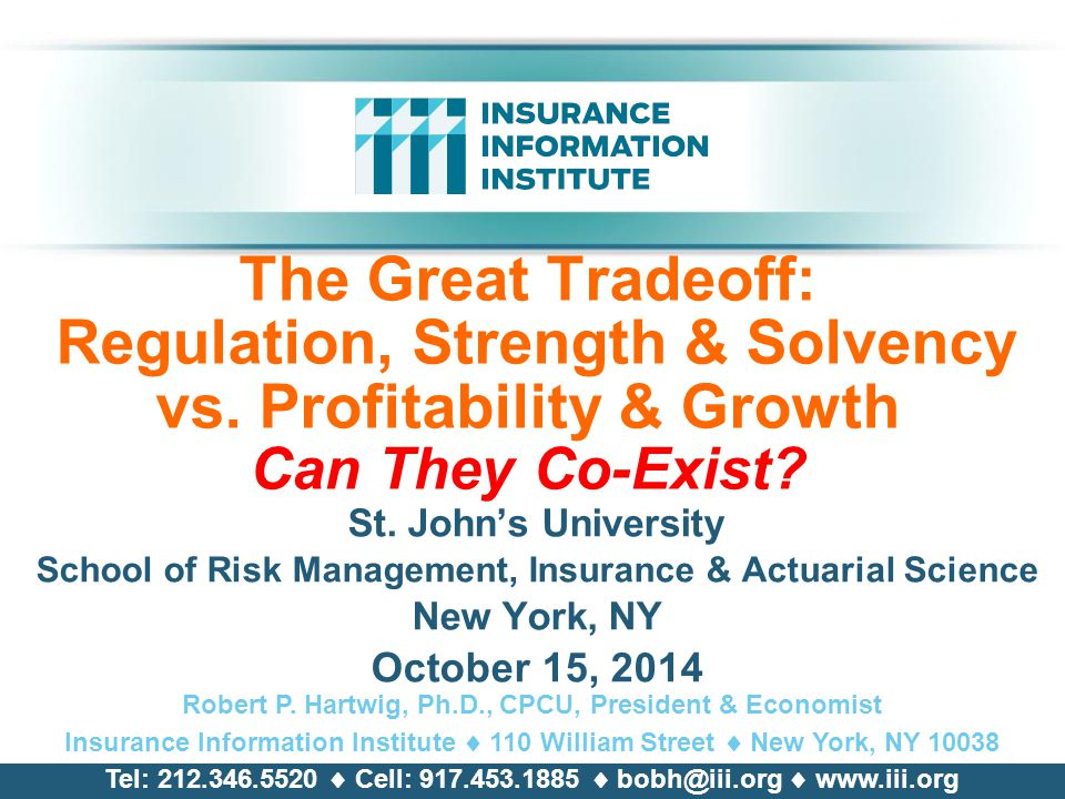 The Great Tradeoff: Regulation, Strength & Solvency vs