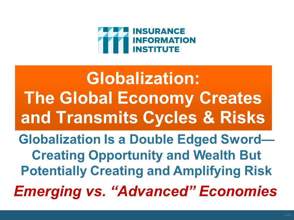 Globalization: The Global Economy Creates and Transmits Cycles & Risks
