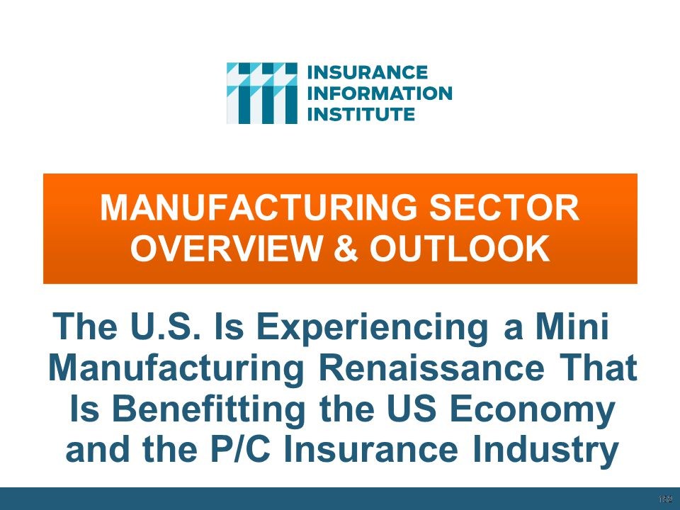 MANUFACTURING SECTOR OVERVIEW & OUTLOOK