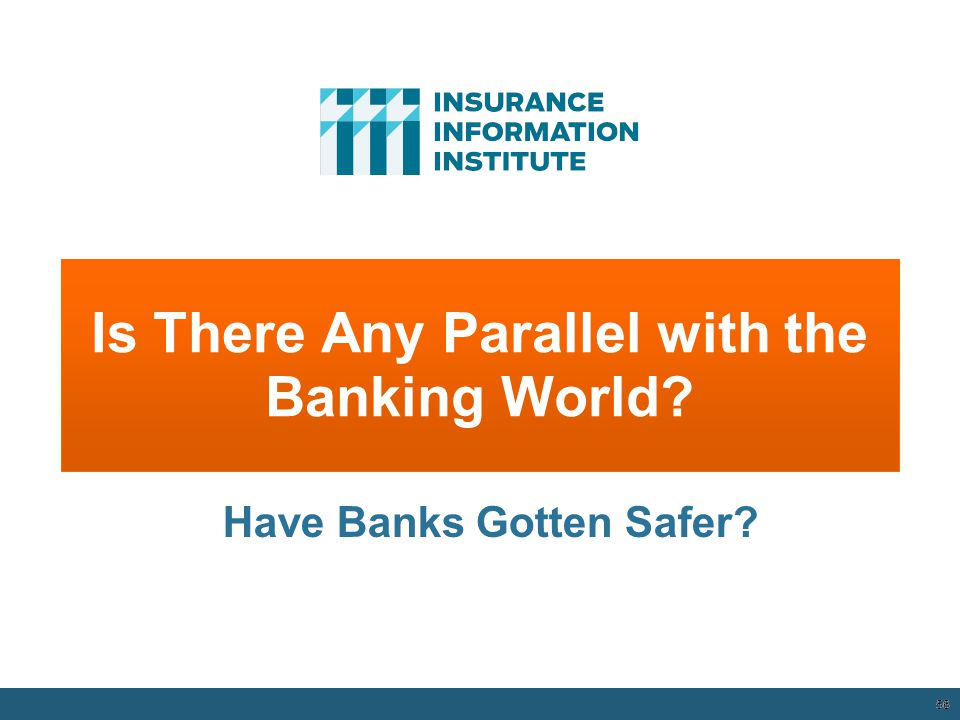 Is There Any Parallel with the Banking World