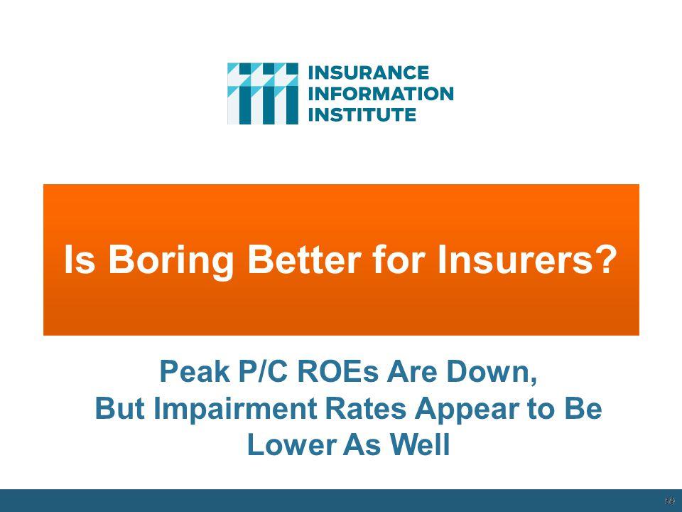 Is Boring Better for Insurers
