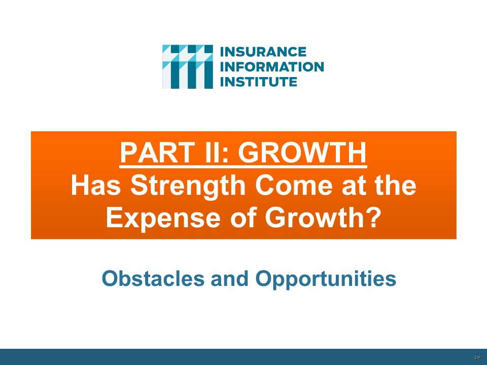 PART II: GROWTH Has Strength Come at the Expense of Growth