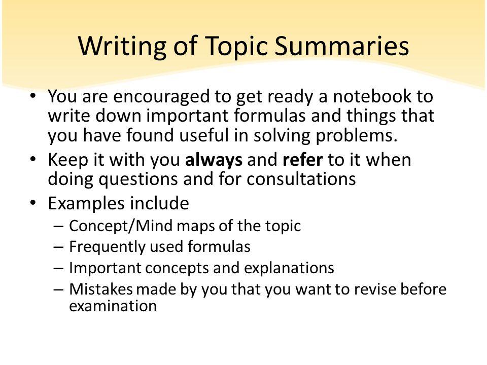 Writing of Topic Summaries