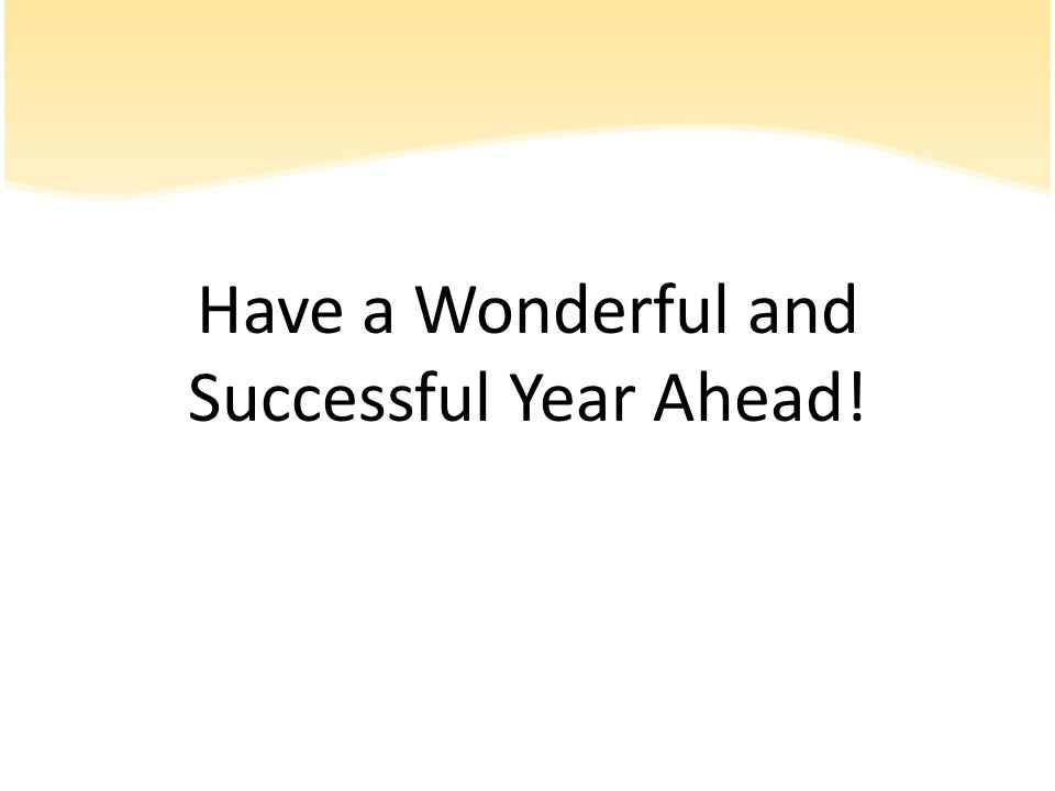 Have a Wonderful and Successful Year Ahead!