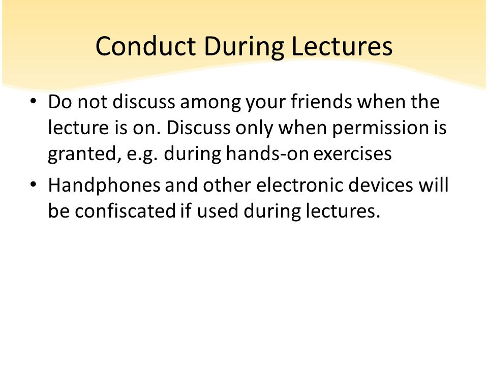 Conduct During Lectures
