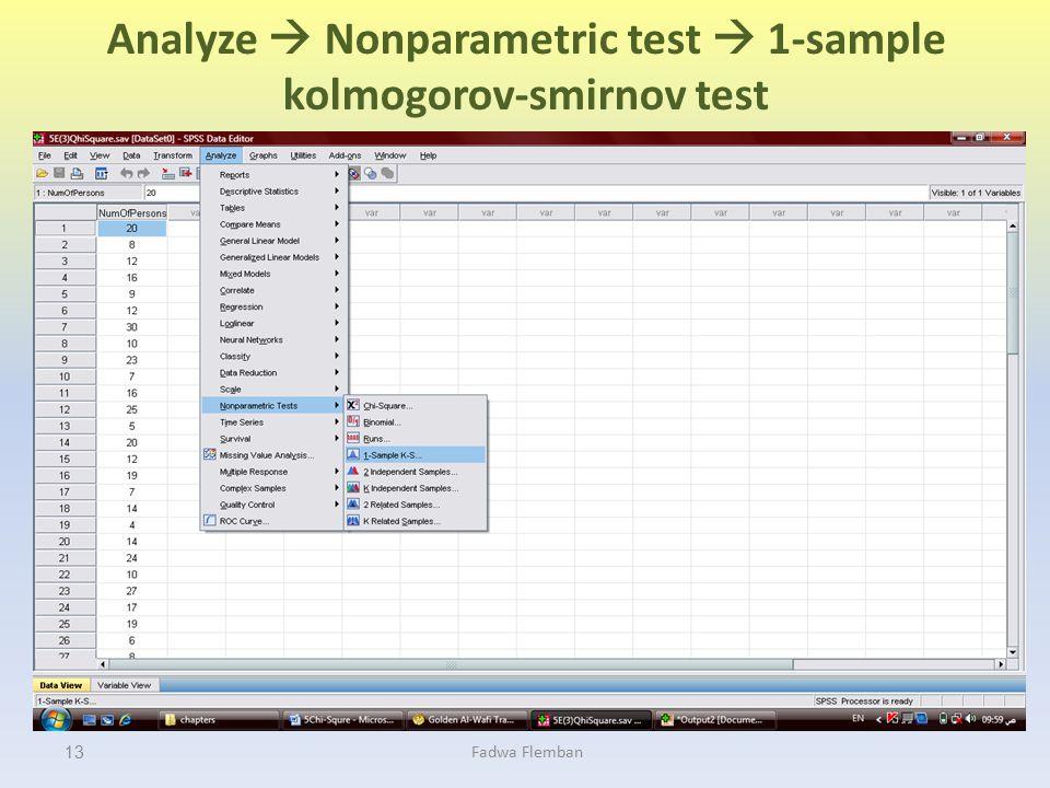 Analyze  Nonparametric test  1-sample kolmogorov-smirnov test