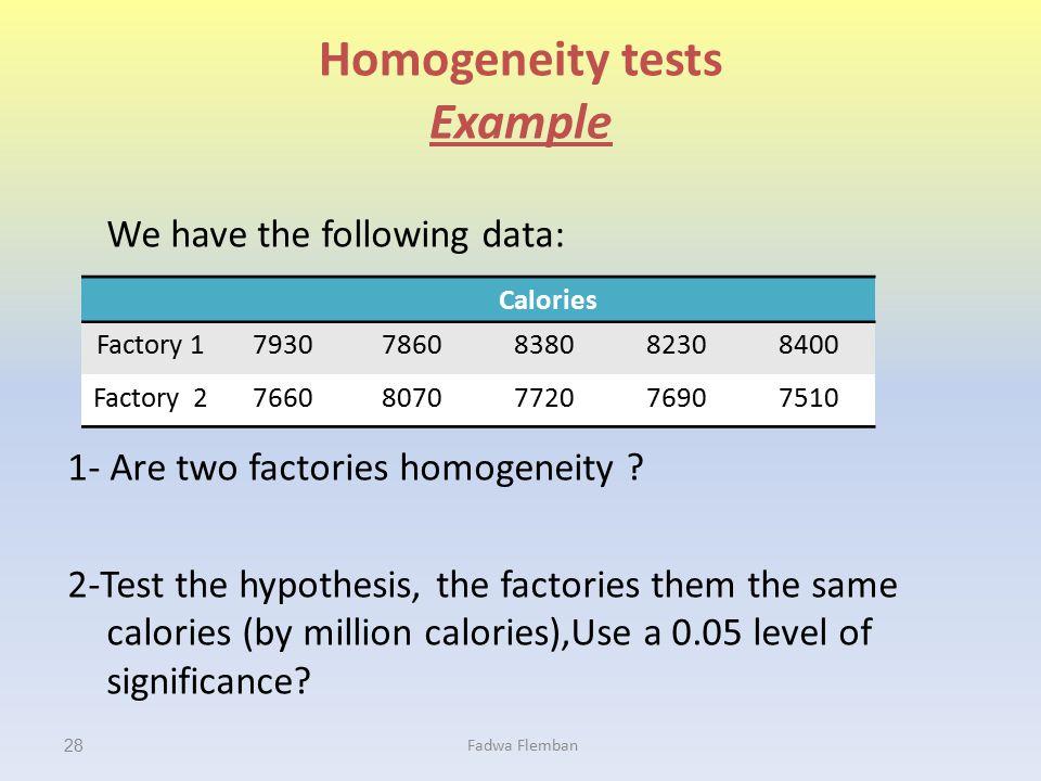 Homogeneity tests Example