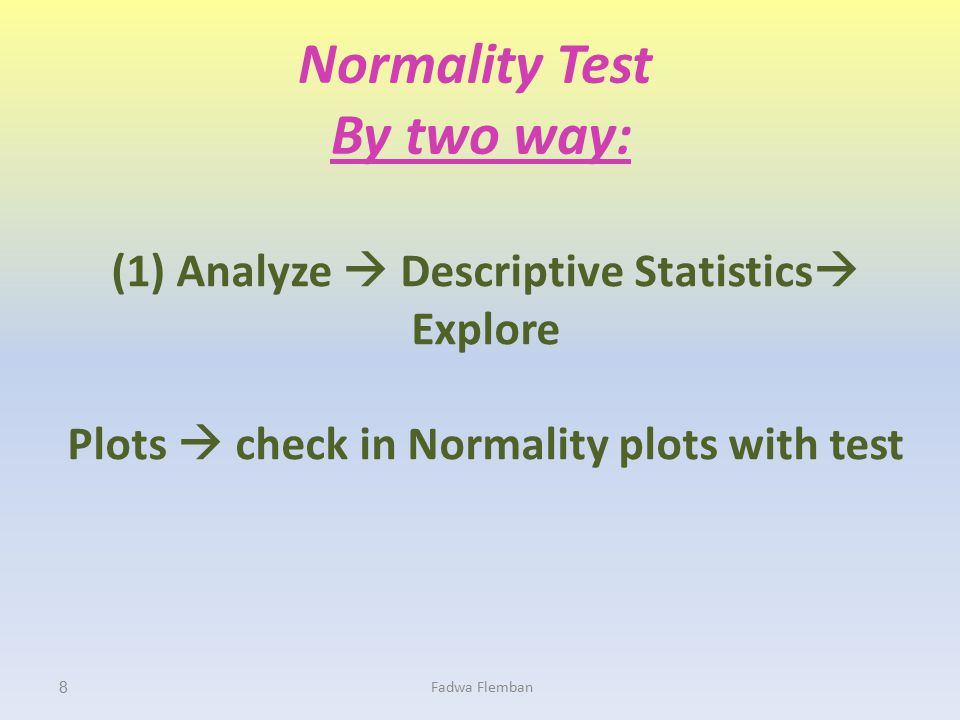 Normality Test two way: By