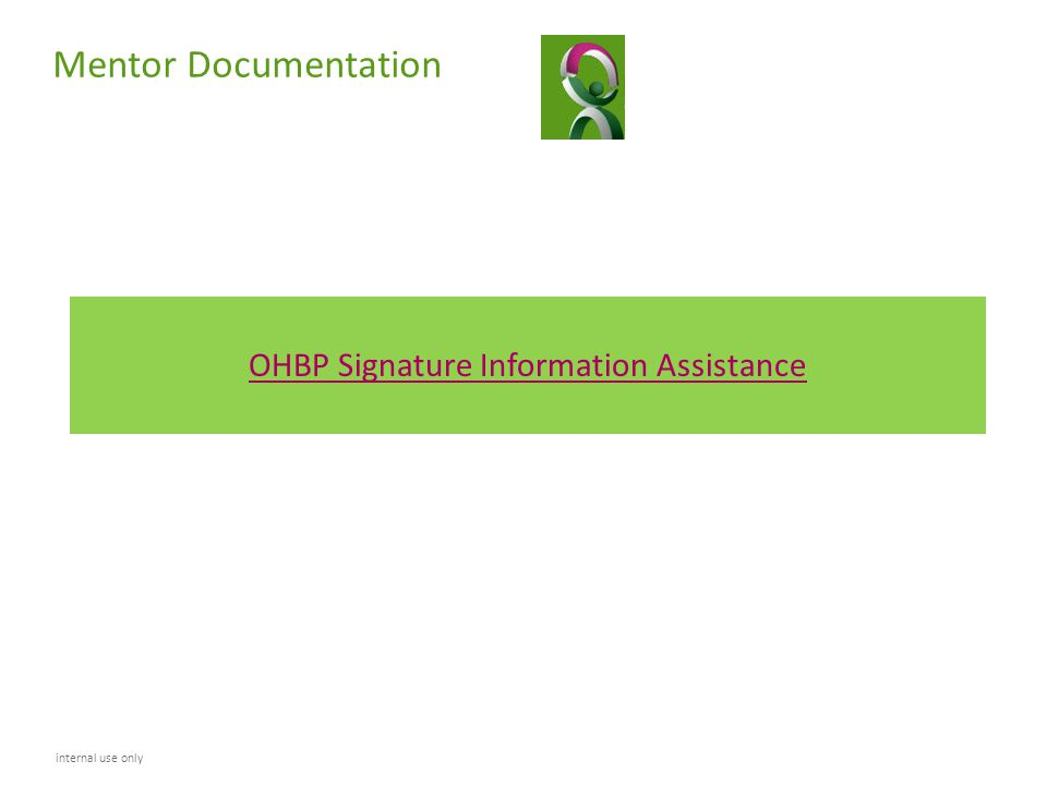 OHBP Signature Information Assistance