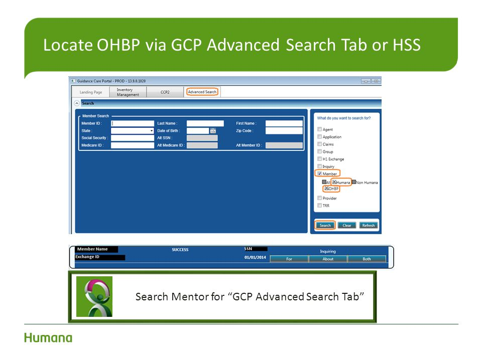 Locate OHBP via GCP Advanced Search Tab or HSS