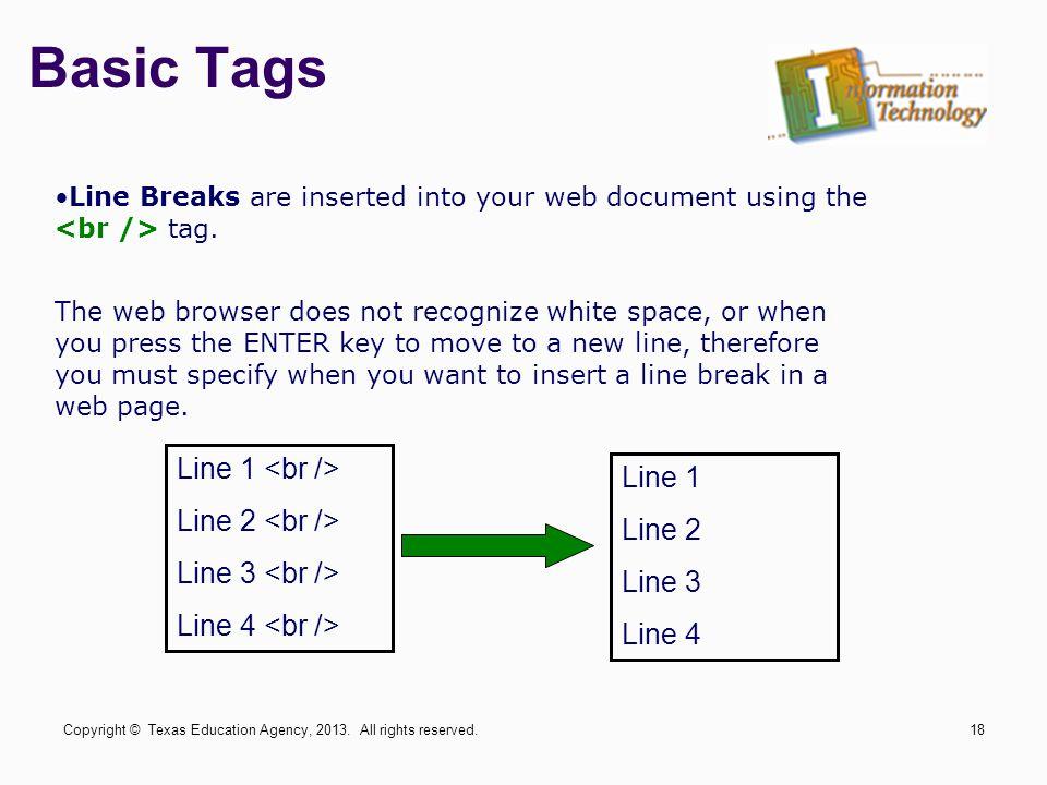 Basic Tags Line 1 <br /> Line 1 Line 2 <br /> Line 2