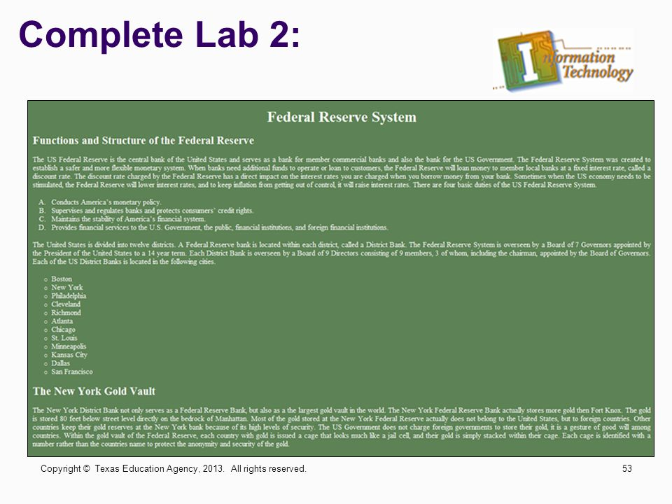 Complete Lab 2: Copyright © Texas Education Agency, 2013. All rights reserved.