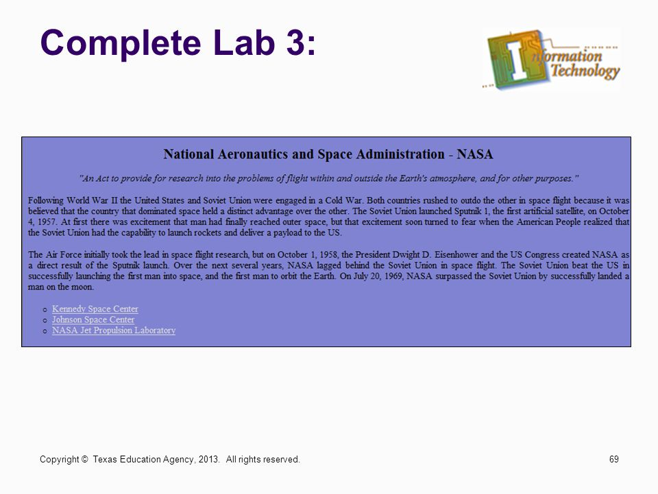 Complete Lab 3: Copyright © Texas Education Agency, 2013. All rights reserved.