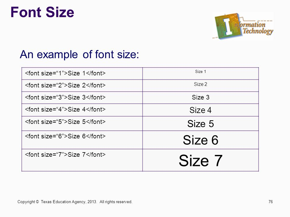 Size 7 Font Size Size 6 An example of font size: Size 5 Size 4