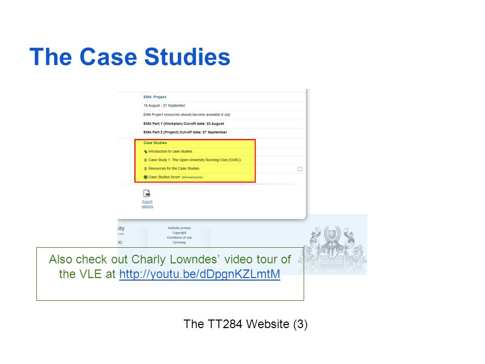 The Case Studies Also check out Charly Lowndes' video tour of the VLE at http://youtu.be/dDpgnKZLmtM.