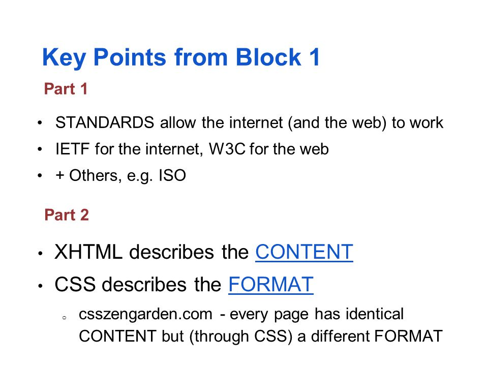 Key Points from Block 1 XHTML describes the CONTENT