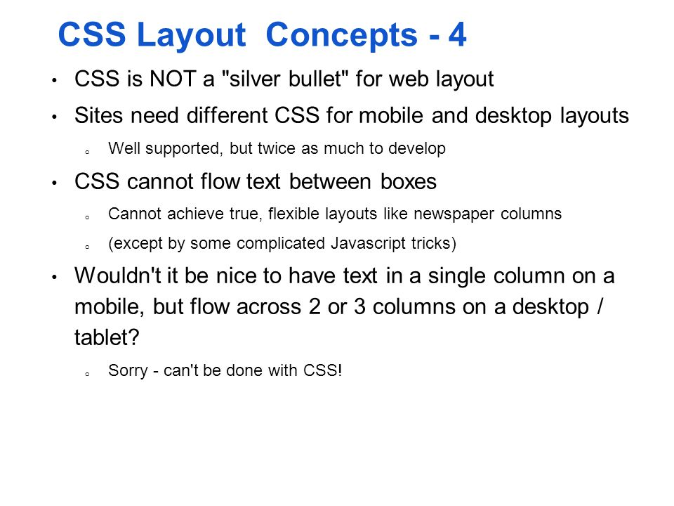 CSS Layout Concepts - 4 CSS is NOT a silver bullet for web layout
