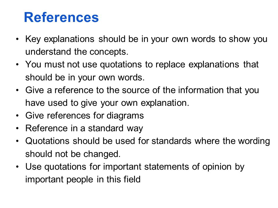 References Key explanations should be in your own words to show you understand the concepts.