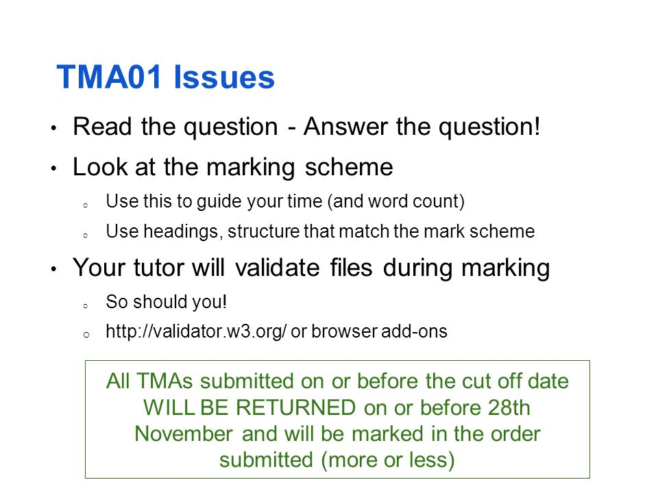 TMA01 Issues Read the question - Answer the question!