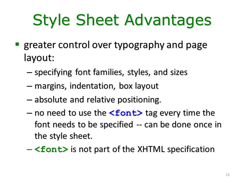Style Sheet Advantages