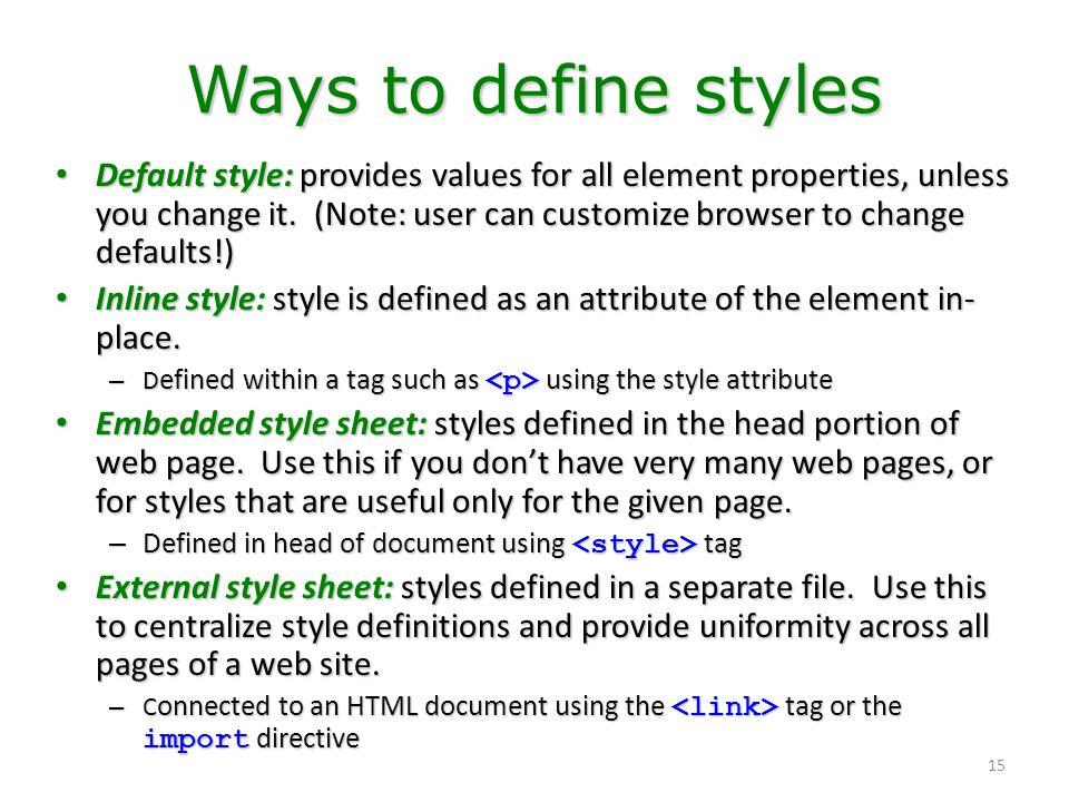 Ways to define styles