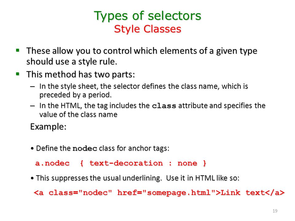 Types of selectors Style Classes