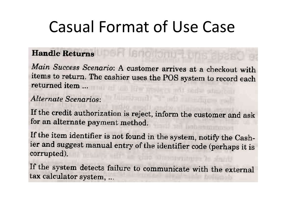 Casual Format of Use Case