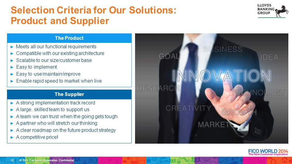 Selection Criteria for Our Solutions: Product and Supplier
