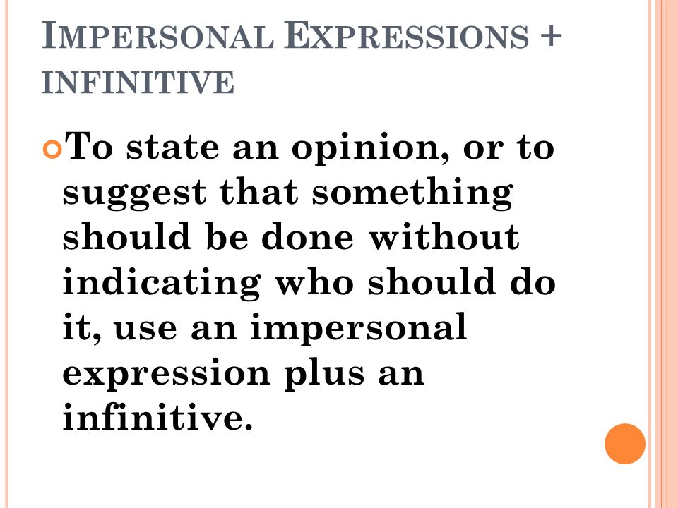 Impersonal Expressions + infinitive