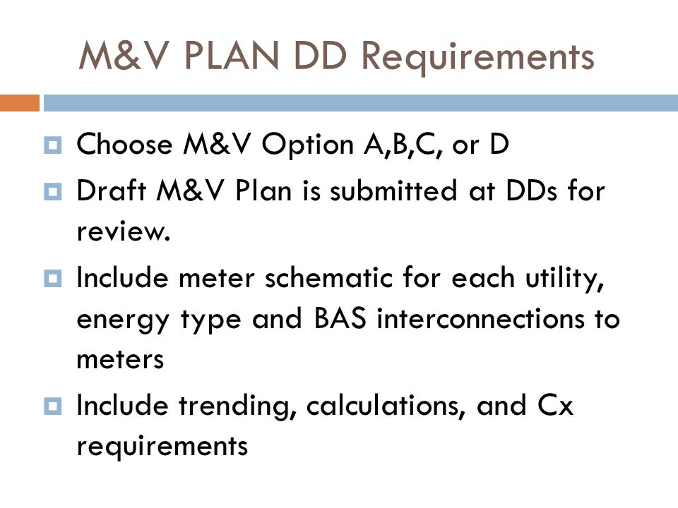 M&V PLAN DD Requirements