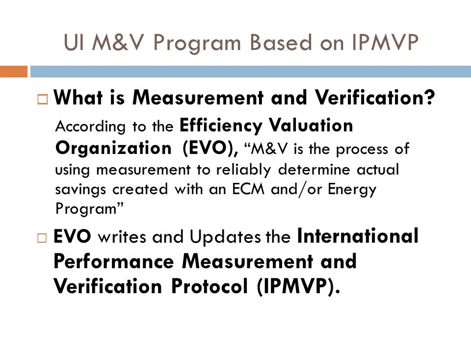 UI M&V Program Based on IPMVP