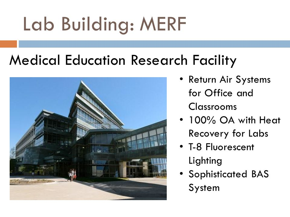 Lab Building: MERF Medical Education Research Facility