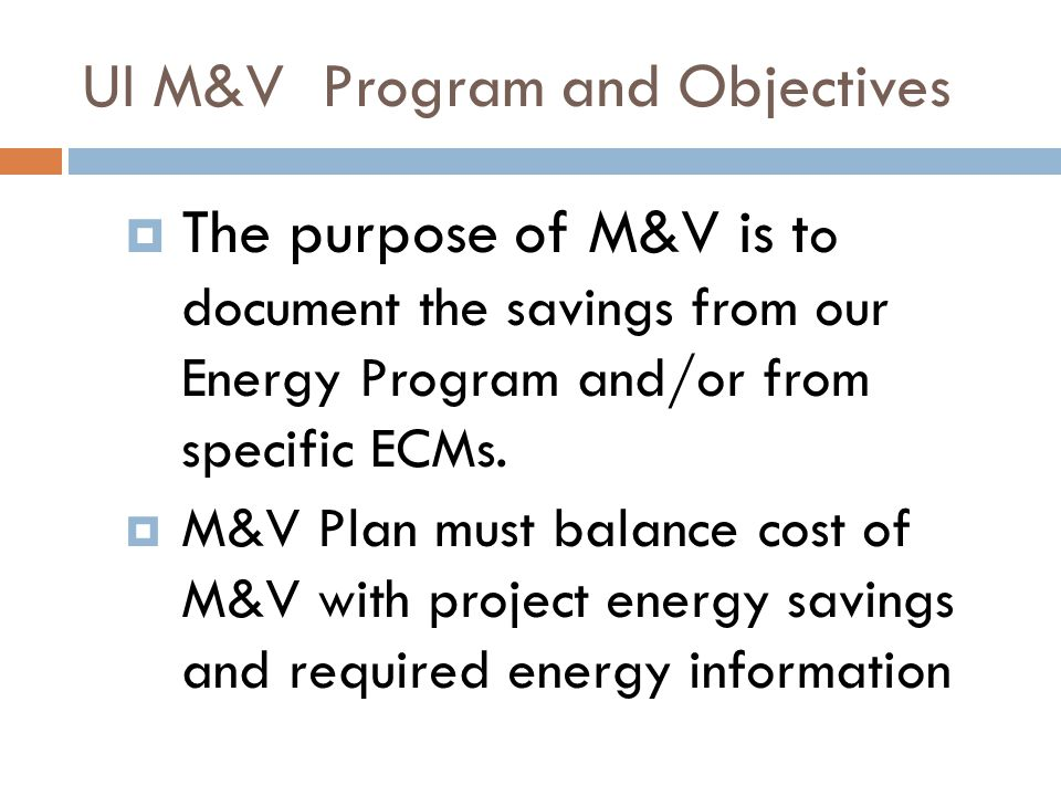 UI M&V Program and Objectives