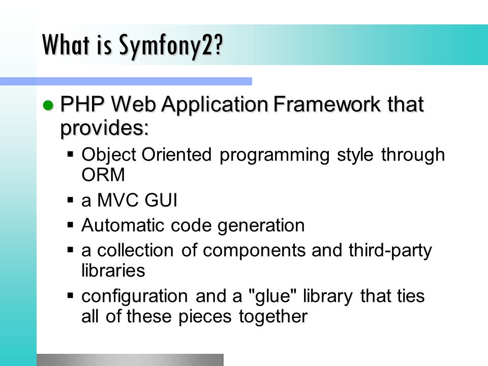 What is Symfony2 PHP Web Application Framework that provides: