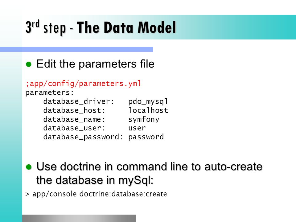 3rd step - The Data Model Edit the parameters file