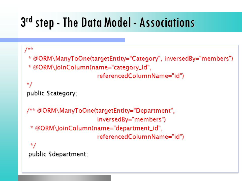 3rd step - The Data Model - Associations