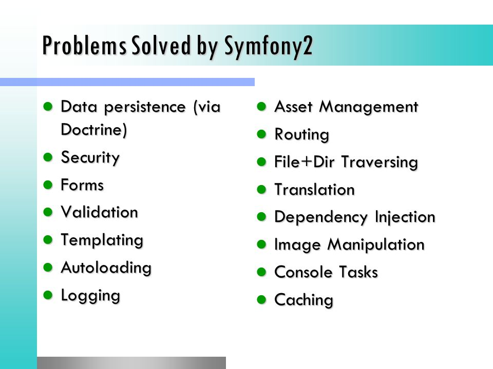 Problems Solved by Symfony2