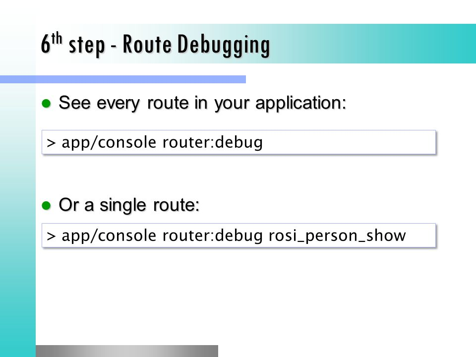 6th step - Route Debugging