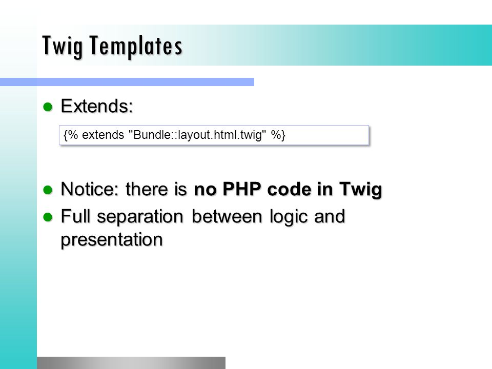 Twig Templates Extends: Notice: there is no PHP code in Twig