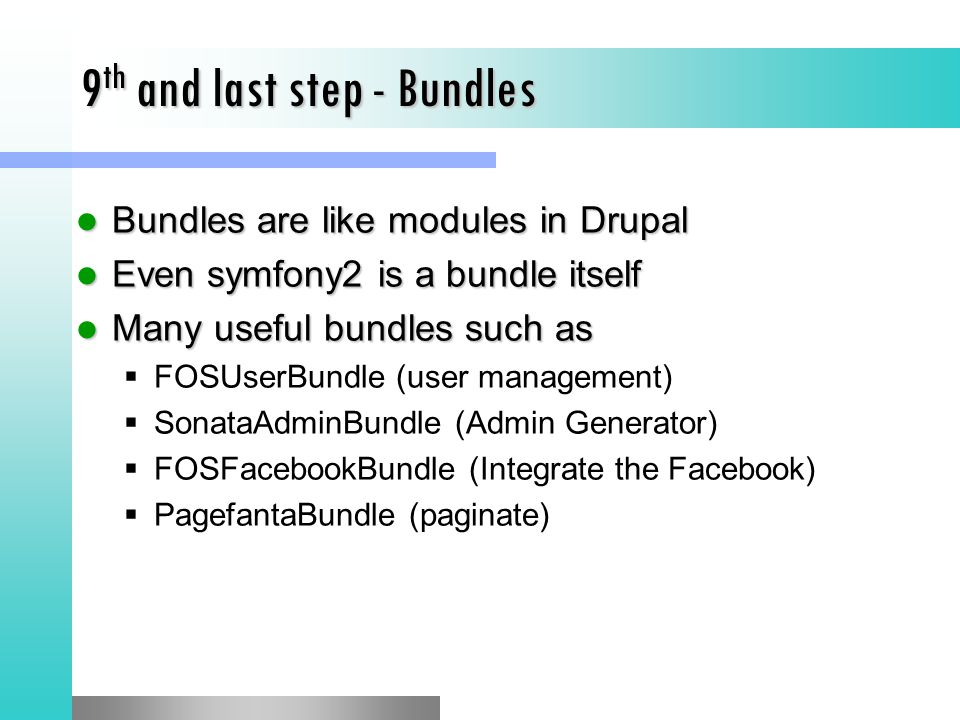 9th and last step - Bundles