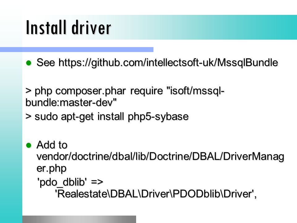 Install driver See https://github.com/intellectsoft-uk/MssqlBundle