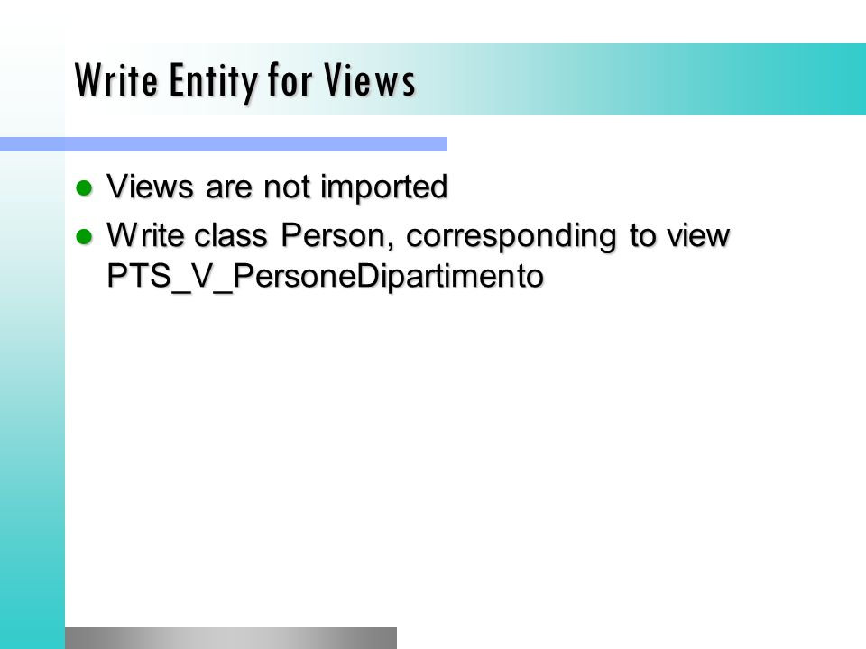 Write Entity for Views Views are not imported