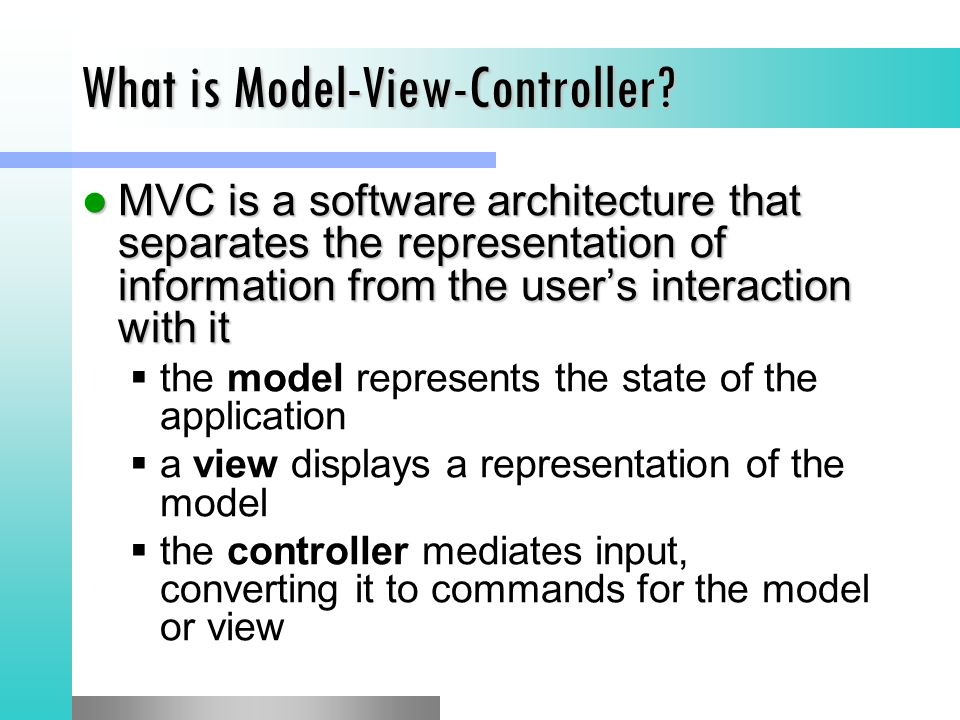 What is Model-View-Controller