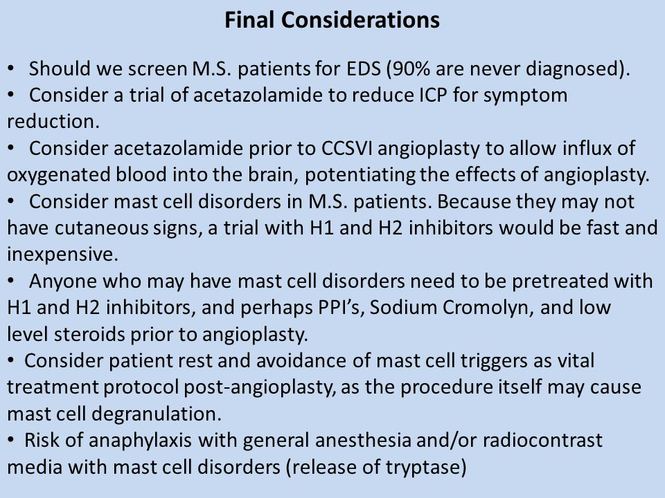 Final Considerations Should we screen M.S. patients for EDS (90% are never diagnosed).