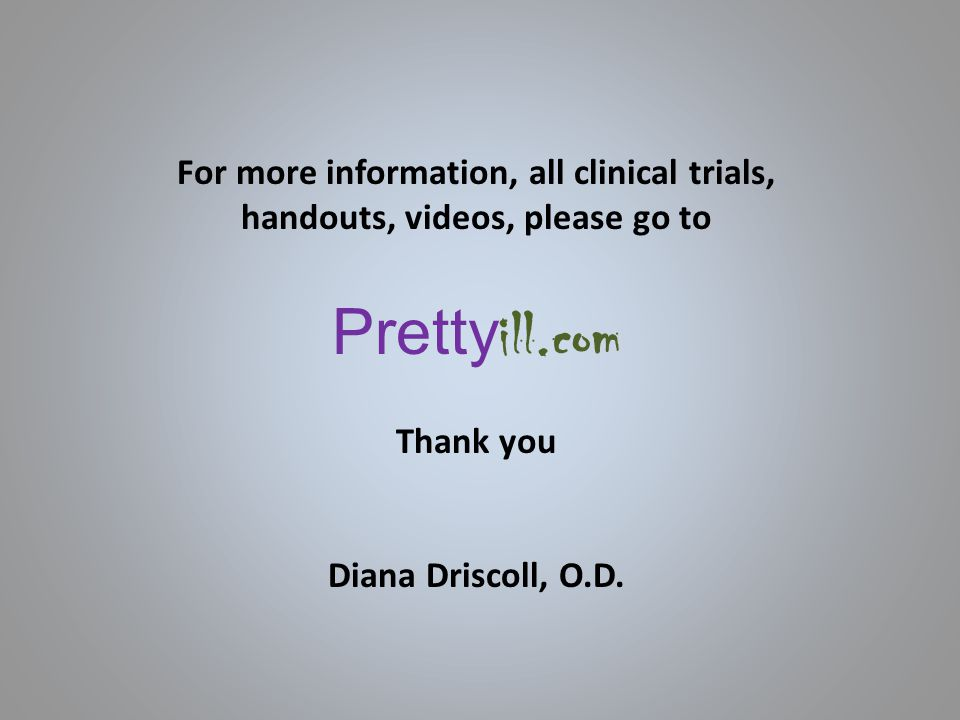 For more information, all clinical trials, handouts, videos, please go to